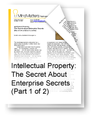 Intellectual Property: The Secret About Enterprise Secrets (Part 1)