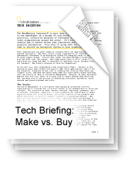 Tech Briefing: Make vs. Buy