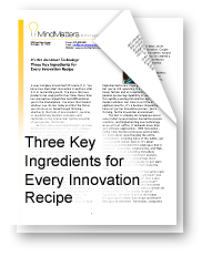 Three Key Ingredients for Every Innovation Recipe