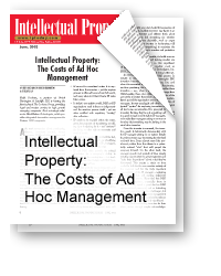 Intellectual Property: The Costs of Ad Hoc Management