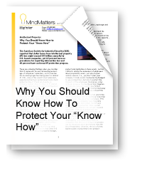 "Why You Should Know How to Protect Your ""Know How"""