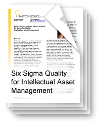Six Sigma Quality for Intellectual Asset Management