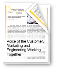 Voice of the Customer – Marketing , Engineering and IP Legal Team Working Together
